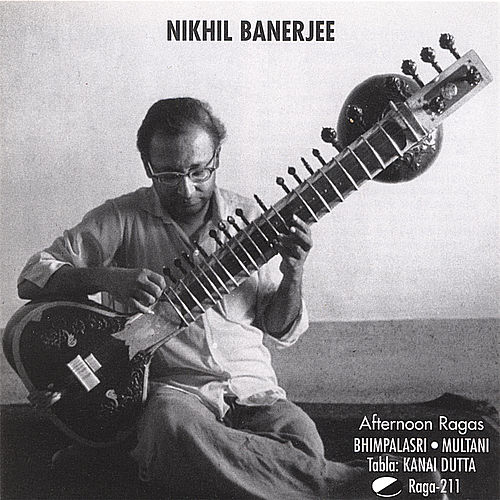 Afternoon Ragas von Nikhil Banerjee