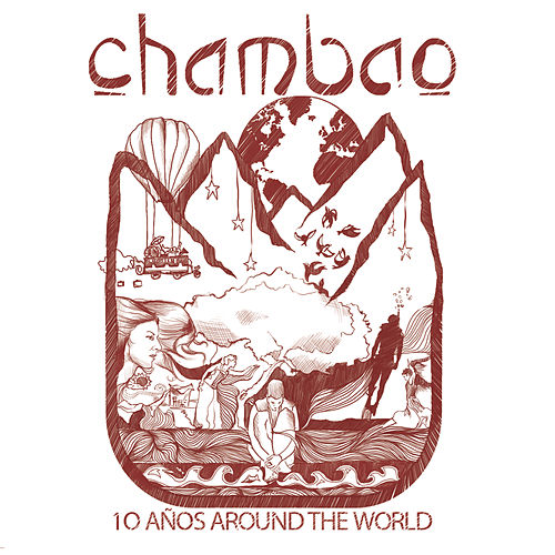 10 Años Around The World by Chambao