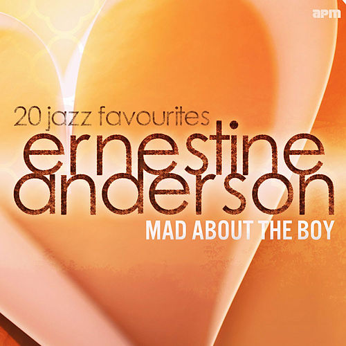Mad About the Boy - 20 Jazz Favourites by Ernestine Anderson