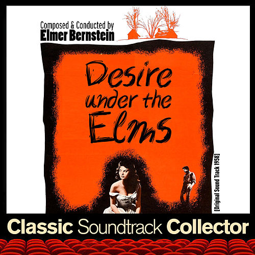 Desire Under the Elms (Ost) [1958] von Elmer Bernstein
