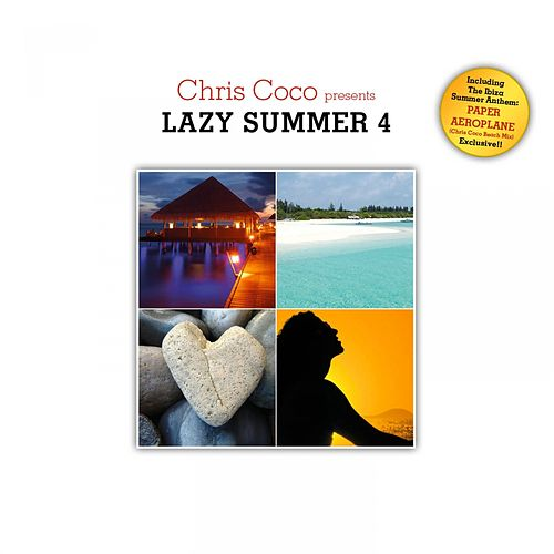 Lazy Summer 4 by Chris Coco de Various Artists