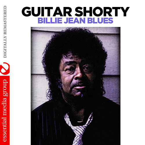 Billie Jean Blues (Digitally Remastered) by Guitar Shorty