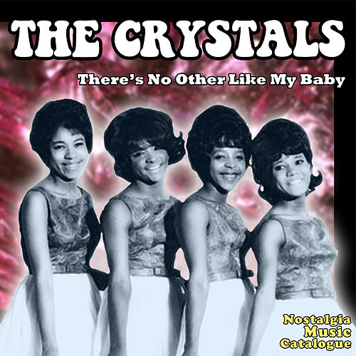There's No Other Like My Baby by The Crystals