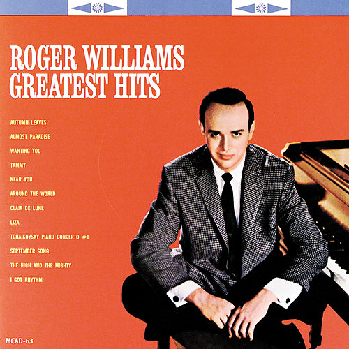 Roger Williams Greatest Hits by Roger Williams