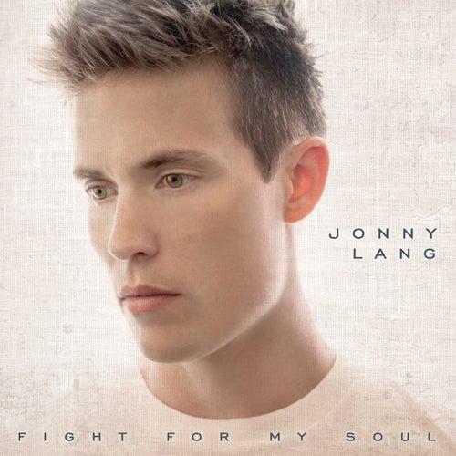 Fight For My Soul by Jonny Lang