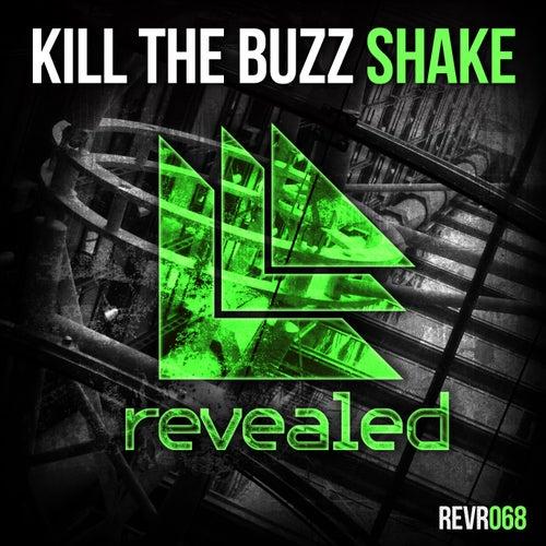 Shake by Kill The Buzz