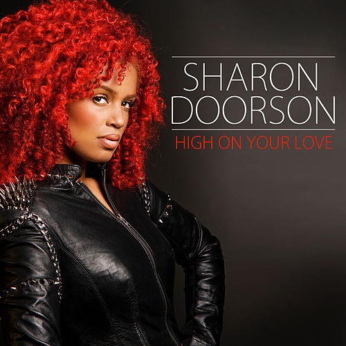 High On Your Love by Sharon Doorson