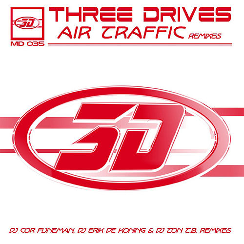 Air Traffic - Remixes de Three Drives