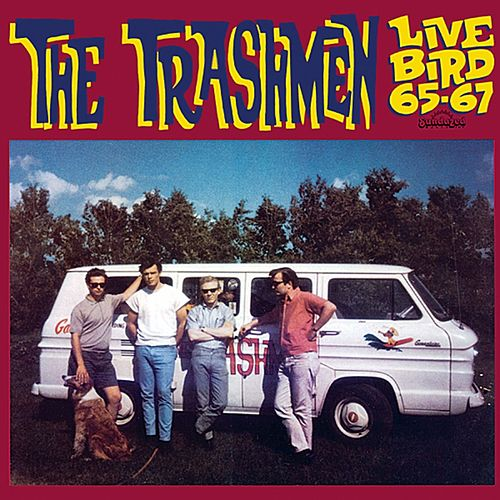 Live Bird '65-'67 de The Trashmen