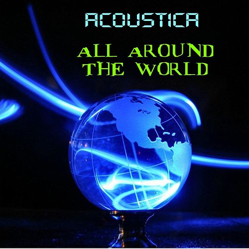 All Around the World by Acoustica
