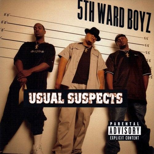 Usual Suspects by 5th Ward Boyz