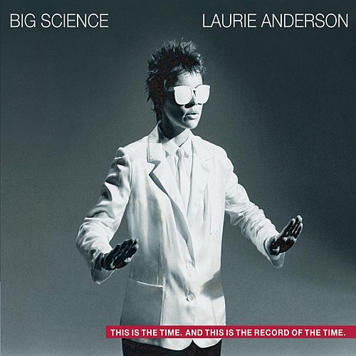 Big Science de Laurie Anderson