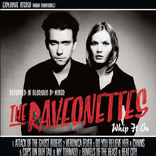 Whip It On de The Raveonettes