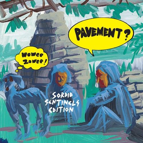 Wowee Zowee: Sordid Sentinels Edition de Pavement