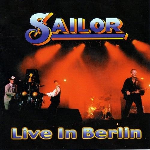 Live In Berlin von Sailor & I