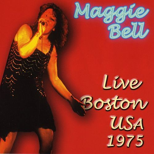 Live Boston USA 1975 by Maggie Bell