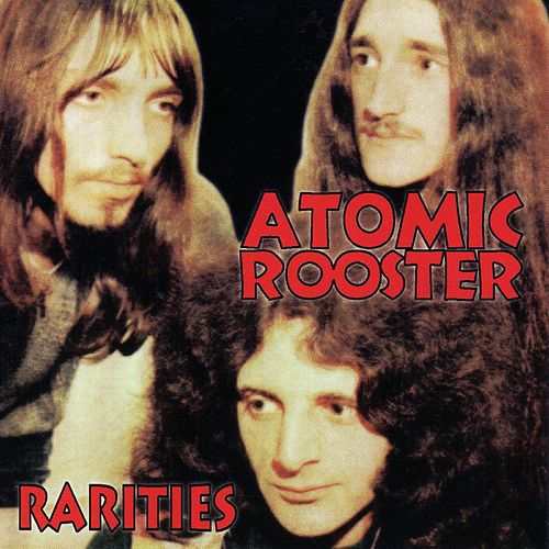 Rarities de Atomic Rooster