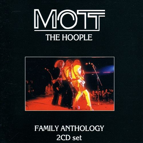 Family Anthology by Mott the Hoople