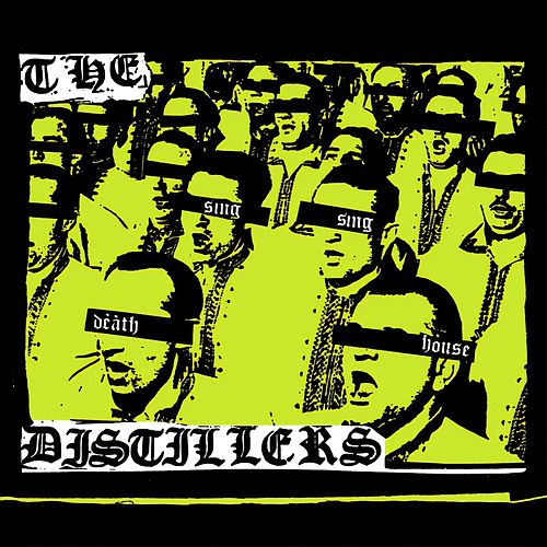 Sing Sing Death House by The Distillers