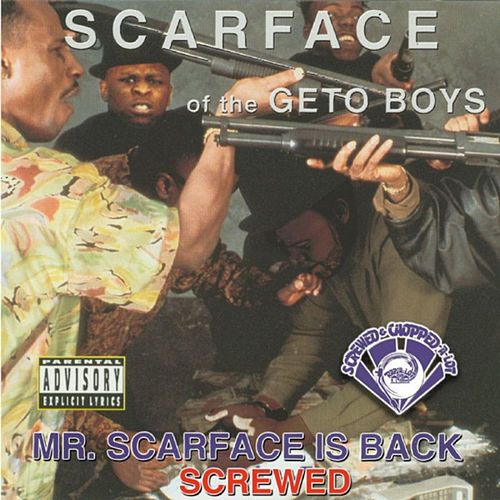 Mr. Scarface Is Back (Screwed) de Scarface