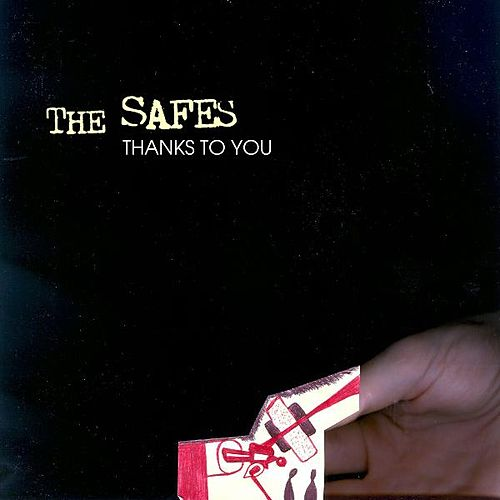 Thanks to You by The Safes