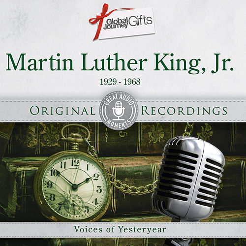Great Audio Moments, Vol.41: Martin Luther King by Martin Luther King, Jr.
