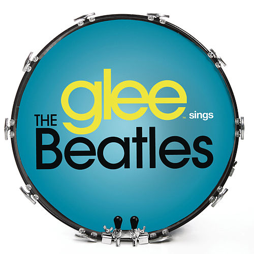 Glee Sings The Beatles de Glee Cast