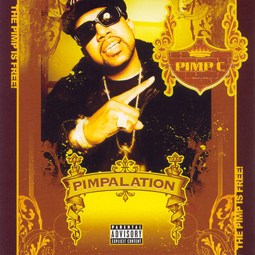 Pimpalation (Limited Edition) de Pimp C