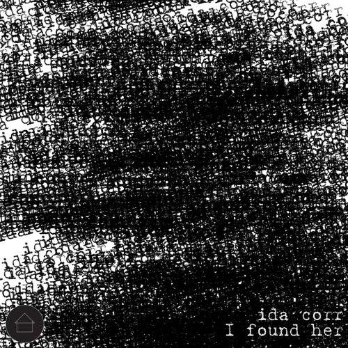 I Found Her von Ida Corr