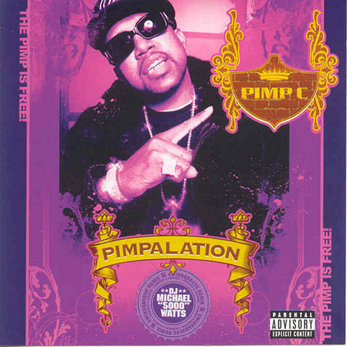 Pimpalation (Screwed) de Pimp C