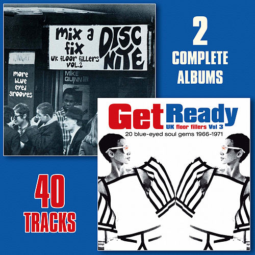 Mix a Fix/Get Ready - UK Floor Fillers, Vol. 2 & 3 Blue-Eyed Soul 1960s & 70s (Remastered) de Various Artists