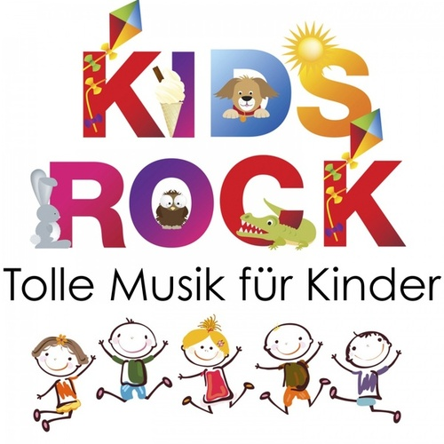 Kids Rock - Tolle Musik für Kinder von Various Artists