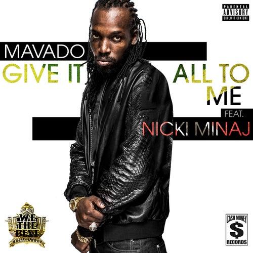Give It All To Me de Mavado