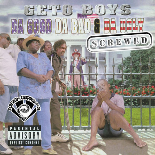 Da Good, Da Bad & Da Ugly (Screwed) de Geto Boys
