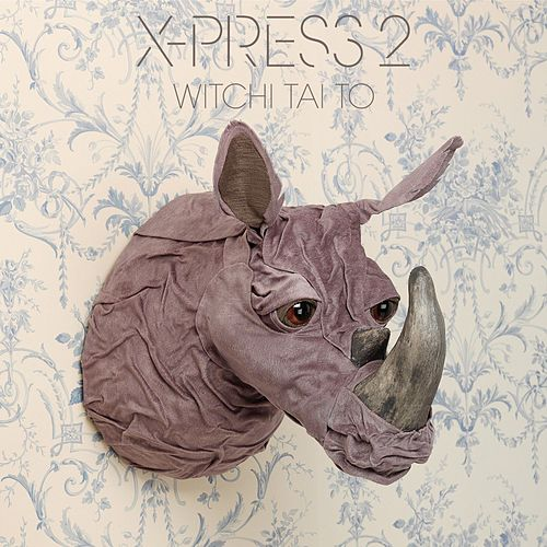 Witchi Tai to de X-Press 2