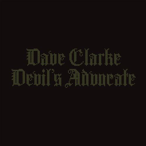 Devil's Advocate de Dave Clarke