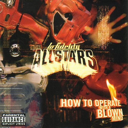 How to Operate With a Blown Mind de Lo Fidelity Allstars