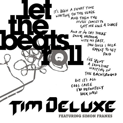 Let the Beats Roll (feat. Simon Franks) by Tim Deluxe