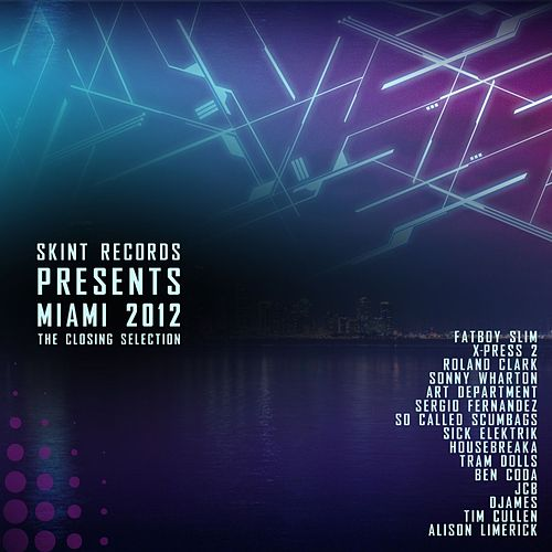 Miami 2012 (The Closing Selection) von Various Artists