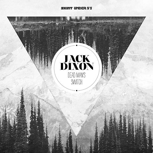 Dead Man's Switch von Jack Dixon