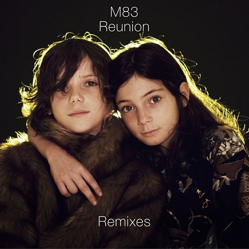 Reunion Remixes von M83