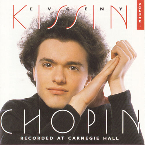 Volume 1, Chopin:  Recorded at Carnegie Hall de Frederic Chopin