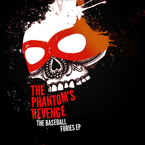 The Baseball Furies von The Phantom's Revenge