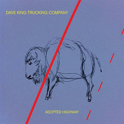 Adopted Highway by Dave King