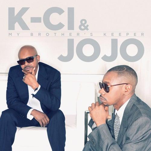 My Brother's Keeper de K-Ci & Jo-Jo