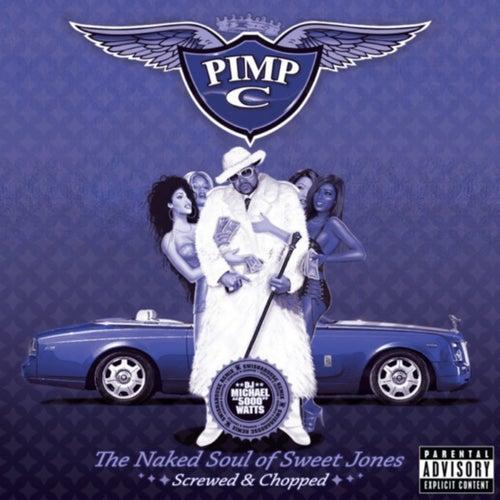 The Naked Soul of Sweet Jones (Screwed) von Pimp C