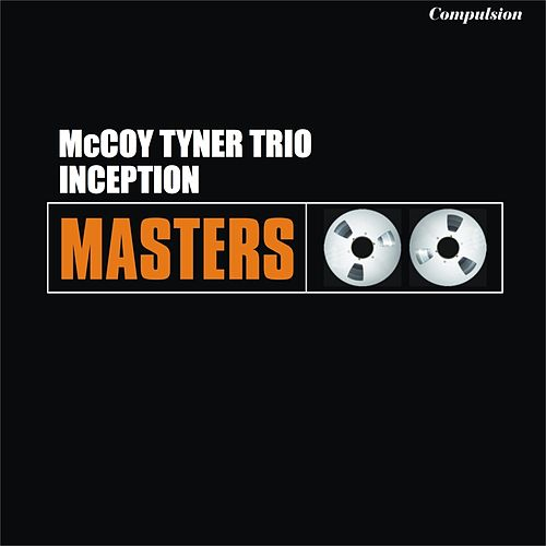 Inception von McCoy Tyner