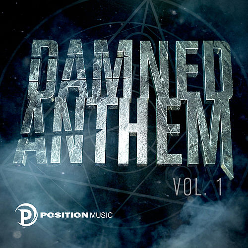 Damned Anthem (Position Music) by Damned Anthem