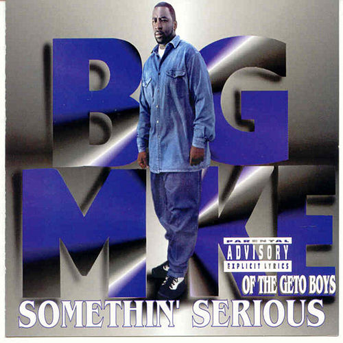 Somethin' Serious de Big Mike