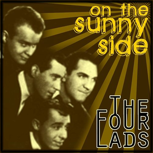 On The Sunny Side de The Four Lads